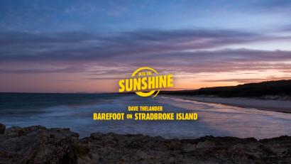 Barefoot on Stradbroke Island